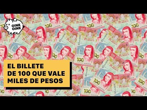 Billete de 100 que vale miles de pesos