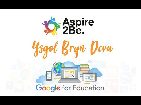 Aspire2Be Video - Google Futures: Ysgol Bryn Deva Feedback