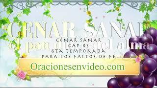 Cenar Sanar Capitulo  83  Para los faltos de fé