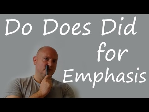 Do Does Did for Emphasis