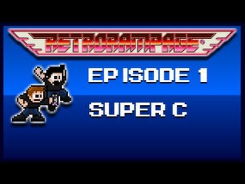 Super C NES - Retro Rampage: Episode 1