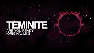 [Drumstep] - Teminite - Are You Ready