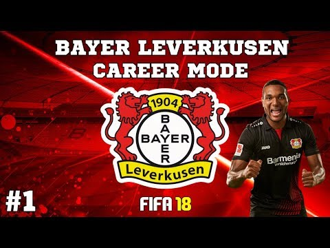 FIFA 18 Bayer Leverkusen Career Mode #1 Can We Sign Thorgan Hazard ?
