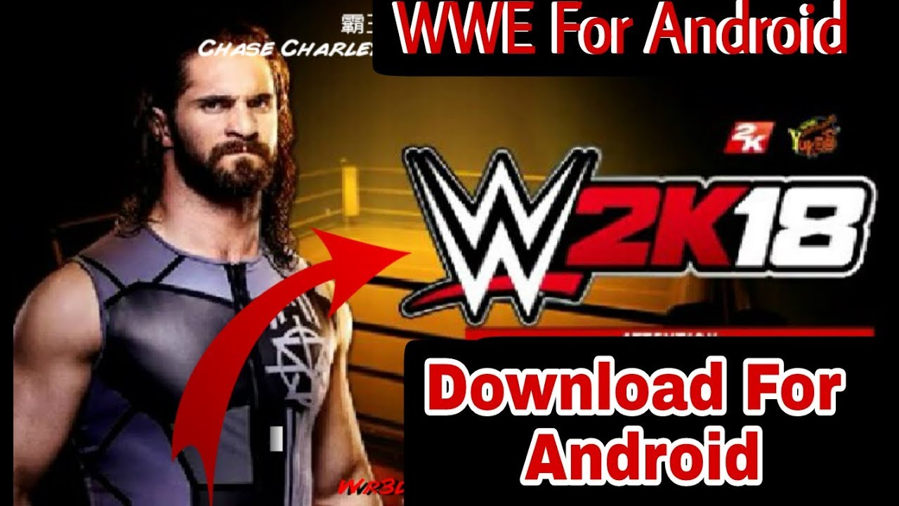 Download WWE 2k18 for Android | WWE 2k18 Android Apk Downloading Link  Finally 🔥💥