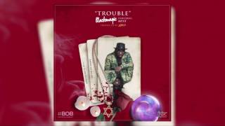 "Blackmagic -  ""Trouble"" - [Official Audio] - featuring Myst"