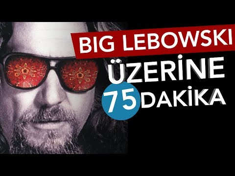 📽 THE BIG LEBOWSKI Üzerine 80 Dakika - Sinema Günlükleri Bölüm #10