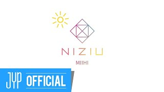 NiziU MIIHI「Make you happy」M/V MAKING FILM