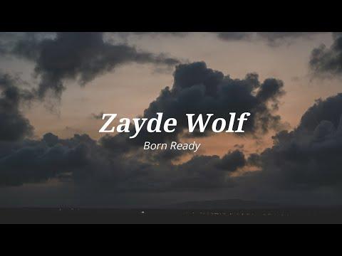 Zayde Wolf - Born Ready (Lyrics Español/Inglés)