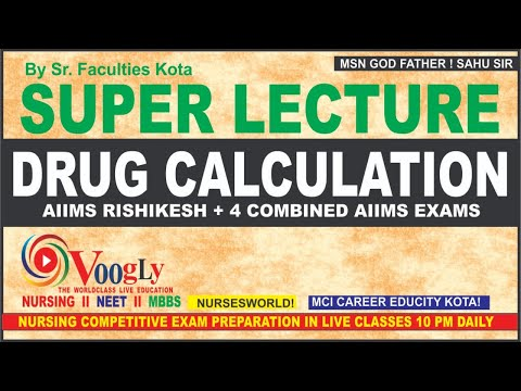 DRUG CALCULATION SUPER CLASS 12 MCQs ONE CLASS FULL SOLUTION FOR ALL DOUBTS