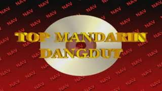 Top Mandarin dangdut - (ai jing te ku se)