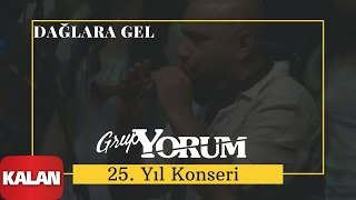 Dağlara Gel - Grup Yorum (Official Video)