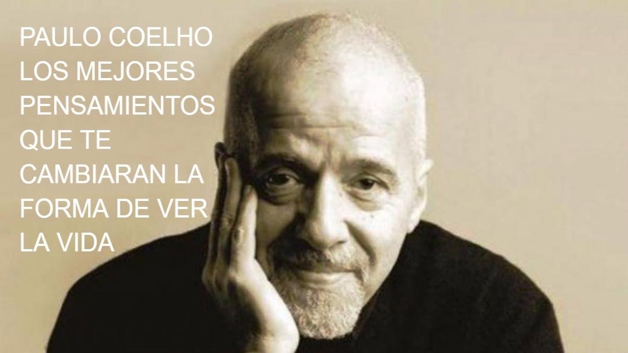 Frases De Paulo Coelho: LAS MEJORES FRASES Y PENSAMIENTOS DE PAULO COELHO QUE TE