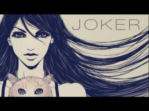 [MEW] Joker [VOCALOID3]