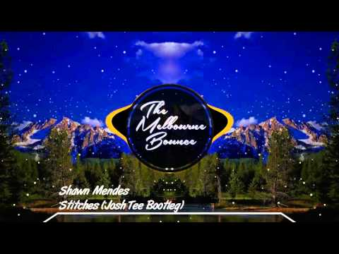 Shawn Mendes - Stitches (Josh Tee Bootleg)
