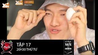 Bếp Chiến || Tập 17: Gil Lê và Minh Anh làm mặt xấu II Full