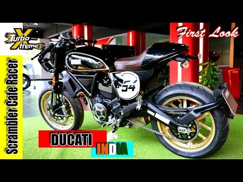 Ducati Scrambler Cafe Racer INDIA | First Look & Short Description | TURBO XTREME
