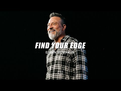 Erwin McManus | Find Your Edge
