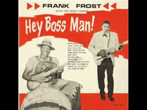 Frank Frost Jelly Roll King 1962
