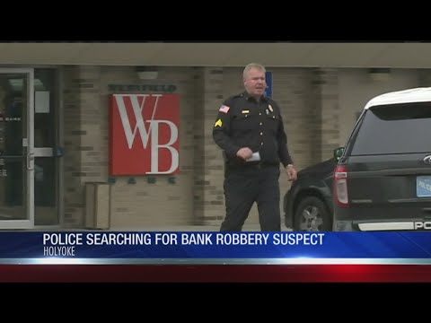 Holyoke police searching for bank robbery suspect