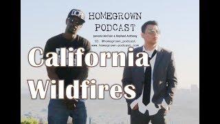 Homegrown Podcast - S01E18 - California Fires & Thousand Oaks shooting