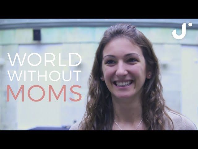 World Without Moms