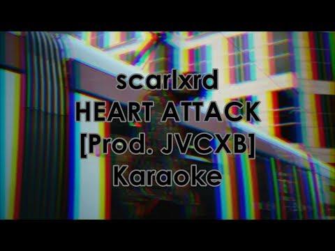 scarlxrd - HEART ATTACK - Karaoke