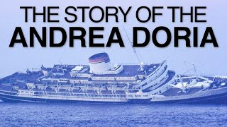The Story Of The Andrea Doria