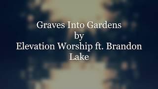 Play Graves Into Gardens (Live) (feat. Brandon Lake)