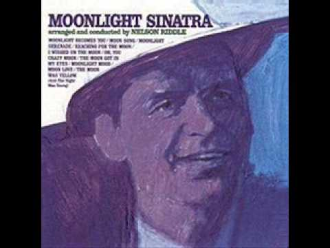 Frank Sinatra 'Oh, You Crazy Moon'