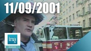 11 septembre 2001 l'angoisse des pompiers | Archive INA