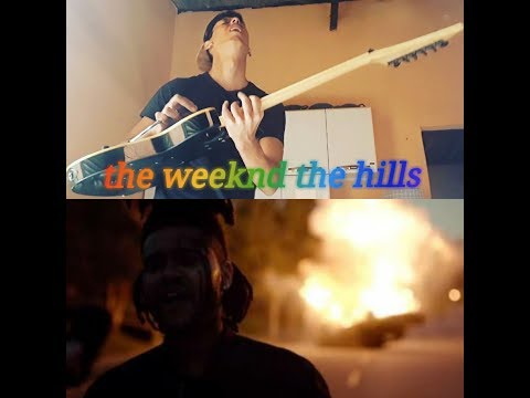 The Weeknd - The Hills - Guitarra Solo - Guitar Solo