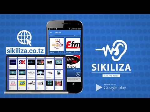 Sikiliza Radios App & Site | Showcase Sikiliza Apps -  Stream all African FM Radios