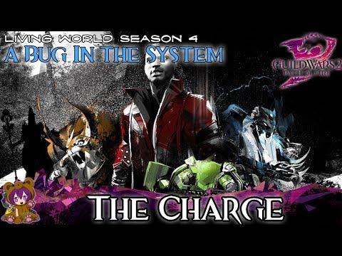 ★ Guild Wars 2 ★ - Bug in the System - 05 The Charge