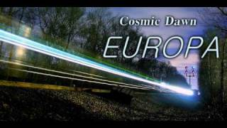 Cosmic Dawn - Europa (Radio Edit)