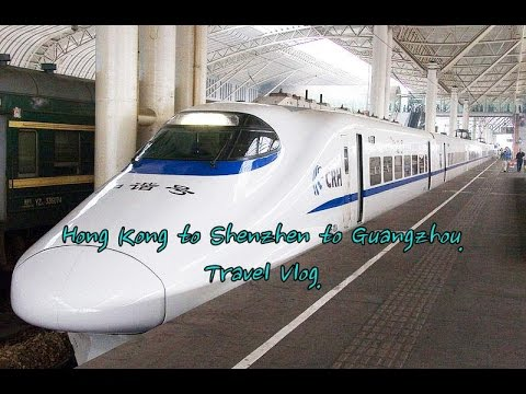 Hong Kong to Shenzhen to Guangzhou. Travel Vlog.