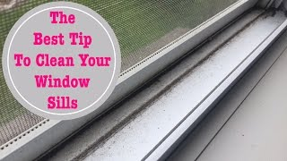 Around Our Home | Best Tip to Clean Your Window Sills | May 2017