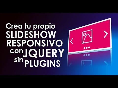 Crea tu propio Slideshow responsivo con Jquery sin plugins