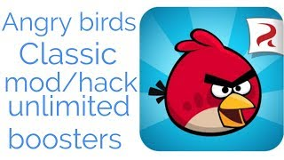 How to hack Angry Birds Classic game with unlimited All bossters , mod