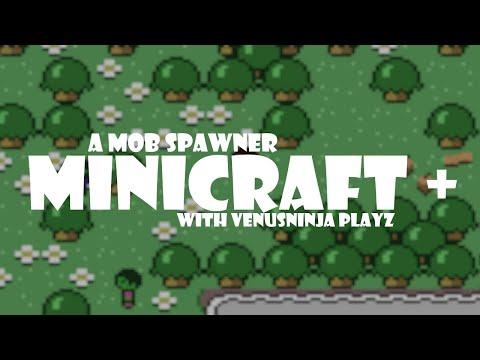 A MOB SPAWNER?! | Minicraft + |