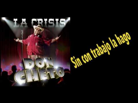 Don Cheto - La Crisis (Video Letra Oficial)