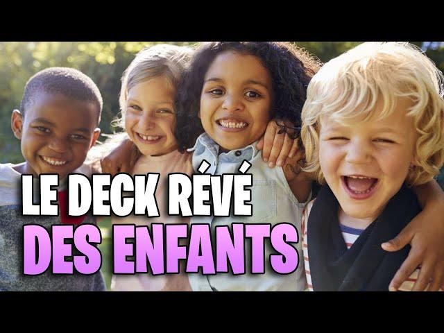 LE DECK RÊVÉ DES ENFANTS