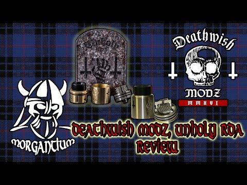 DeathWish Modz 'Unholy' RDA Review