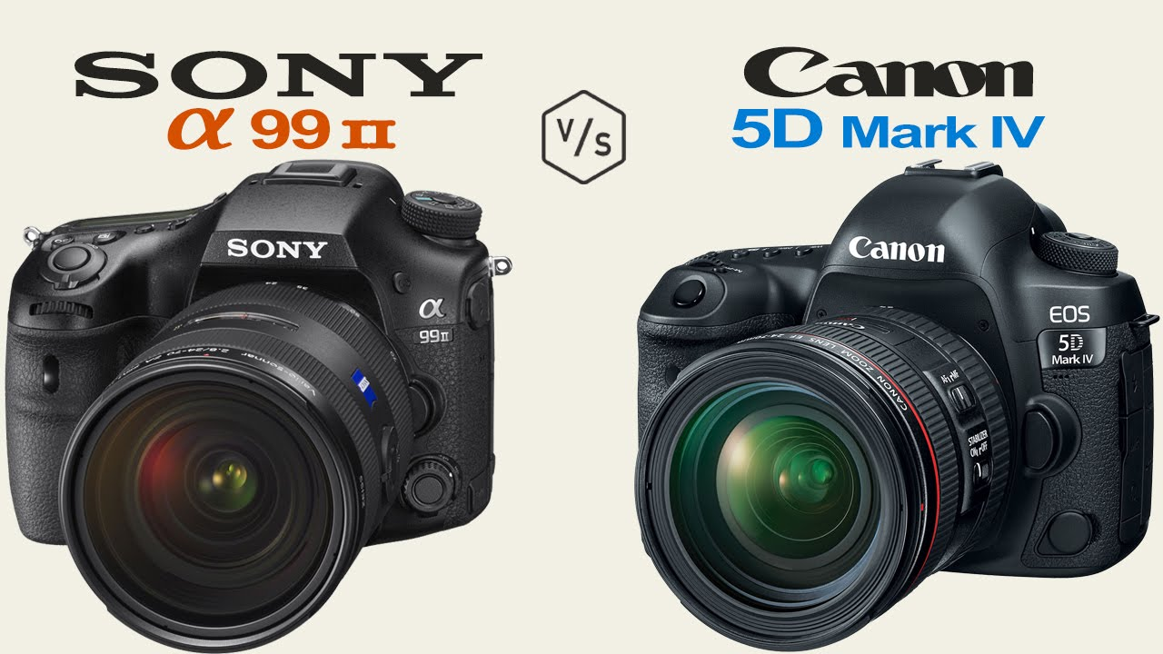 Sony A99 Ii >> Sony A99 Ii Vs Canon Eos 5d Mark Iv Youtube