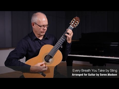Every Breath You Take (Sting) - Danish Guitar Performance - Soren Madsen