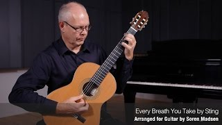 Every Breath You Take (Sting) - Danish Guitar Performance - Soren Madsen