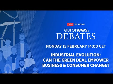 Industrial evolution: Can the Green Deal empower business & consumer change? | Euronews Debates