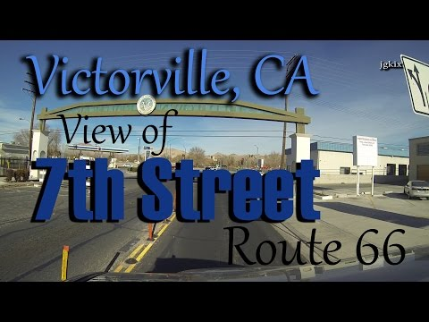 7th Street Victorville, CA Route 66