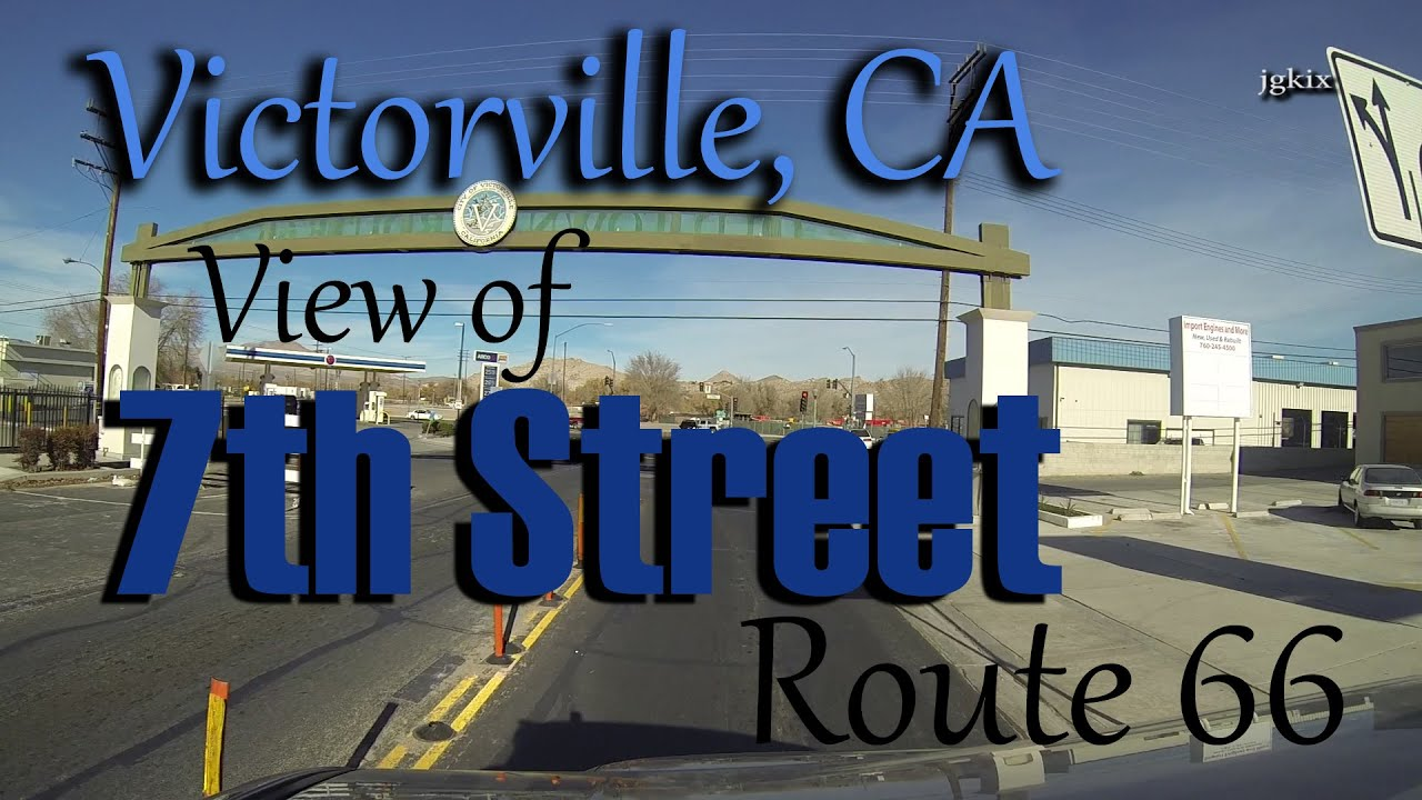 7th street victorville ca route 66 youtube. Black Bedroom Furniture Sets. Home Design Ideas
