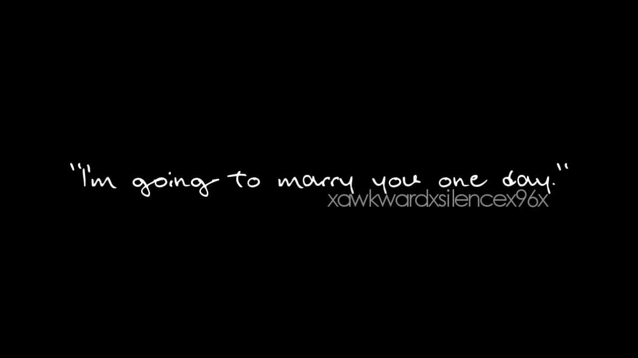 The one you marry