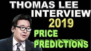 Tom Lee Explains: Future Trends & Catalysts | 2019 Price Predictions | BTC ETF